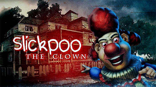 Download Slickpoo: The clown für Android kostenlos.