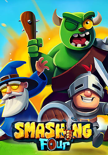 Download Smashing four für Android kostenlos.