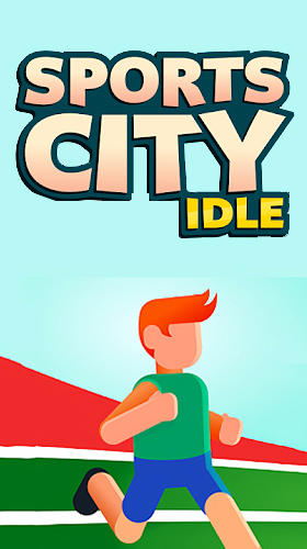 Download Sports city idle für Android kostenlos.
