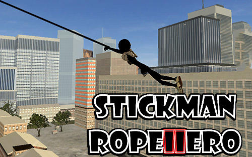 Download Stickman rope hero 2 für Android kostenlos.