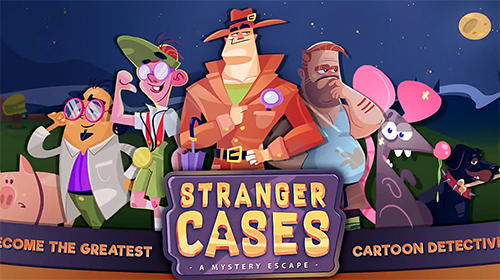 Download Stranger cases: A mystery escape für Android kostenlos.