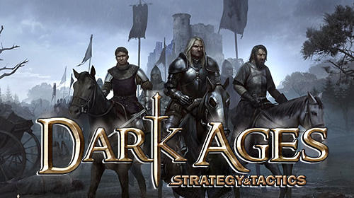 Download Strategy and tactics: Dark ages für Android kostenlos.