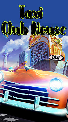 Download Taxi club house für Android kostenlos.