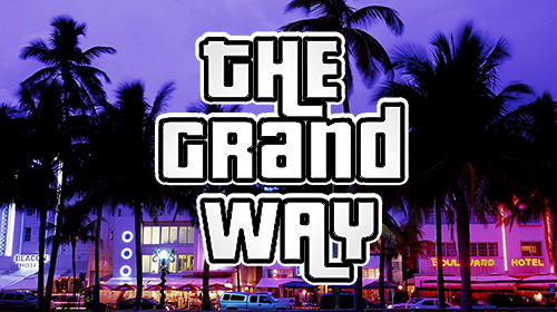 Download The grand way für Android kostenlos.