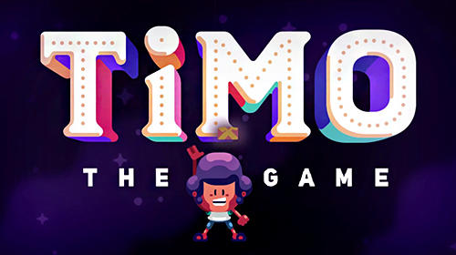 Download Timo: The game für Android kostenlos.