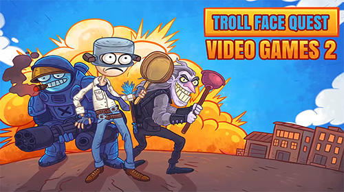 Download Troll face quest: Video games 2 für Android kostenlos.