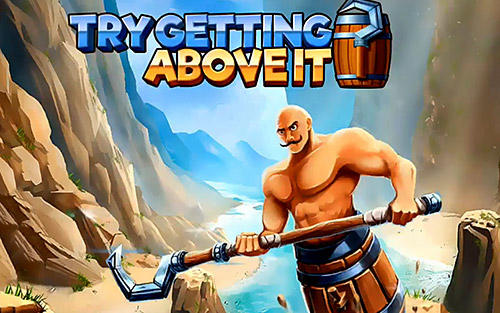 Download Try getting above it für Android kostenlos.