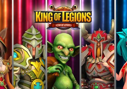 Download King of legions für Android 4.2.1 kostenlos.