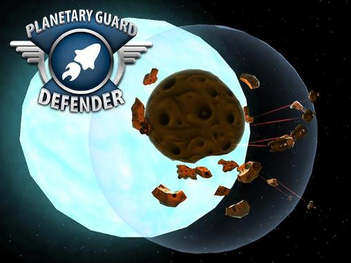 Planetary guard: Defender