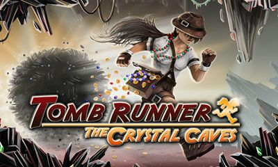 Download Tomb Runner: The Crystal Caves für Android kostenlos.