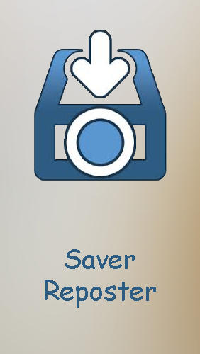 Saver reposter for Instagram