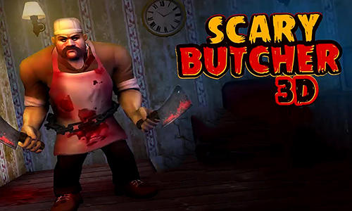 Download Scary butcher 3D für iPhone kostenlos.
