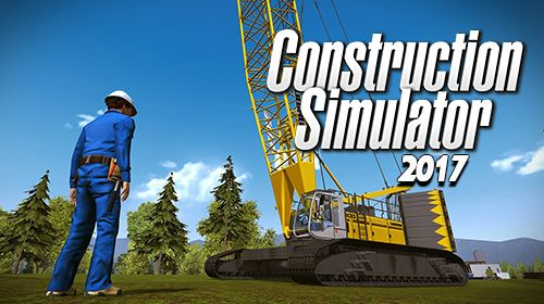 Download Construction simulator 2017 für iPhone kostenlos.