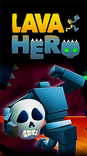 Download Lava hero für iPhone kostenlos.