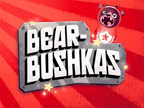 Download Bearbushkas für iOS 9.1 iPhone kostenlos.