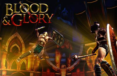 Download Blood & Glory für iPhone kostenlos.
