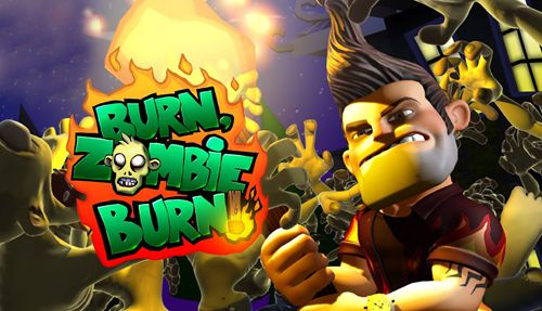 Download Burn zombie, burn für iOS 6.1.3 iPhone kostenlos.
