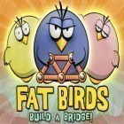 Mit der Spiel To The Rescue HD 2 ipa für iPhone du kostenlos Fat Birds Build a Bridge! herunterladen.