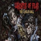 Mit der Spiel Escape the lost kingdom ipa für iPhone du kostenlos Whisper of Fear: The Cursed Doll (Full) herunterladen.